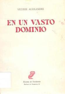 En un Vasto Dominio - Vicente Aleixandre