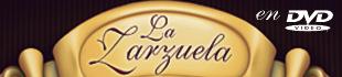 La Zarzuela en DVD