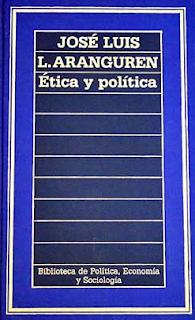 Ética y Política - José Luis López Aranguren
