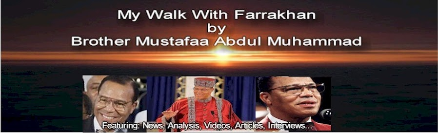 My Walk With Farrakhan Blog