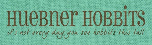 Huebner Hobbits