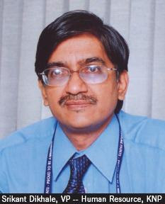 Srikant Dikhale, VP -- Human Resource, KNP