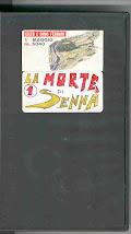 VHS La morte di Senna