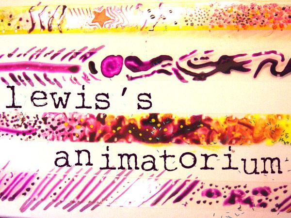 LEWIS'S ANIMATORIUM