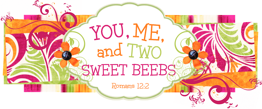 You, Me, and Two Sweet Beebs