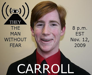 They Radio at 8:00 p.m. EST, Nov. 12 with The Man Without Fear; Guest Activist Andrew Carroll