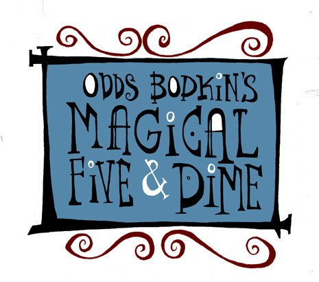 Odds Bodkins'  Magical Five & Dime