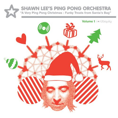 Shawn Lee's Ping Pong Orchestra - A Very Ping Pong Christmas: Funky Treats From Santa's Bag - 2007 - FLAC