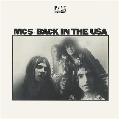 MC5,back_in_the_usa,psychedelic-rocknroll,back_in_usa,wayne_kramer,fred_smith,sinclair,looking,tutti_frutti,stooges,up,detroit,grande,atlantic,front
