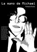 Libro: La Mano de Michael (Capitulo 1º) - Autora: Rafaela Rivera. Libro a la venta en Agosto