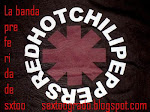 La mejor banda,la preferida de  sxtoo Red hot chili peppers