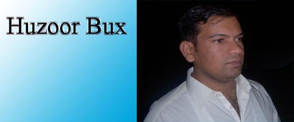 Huzoor Bux's Blog