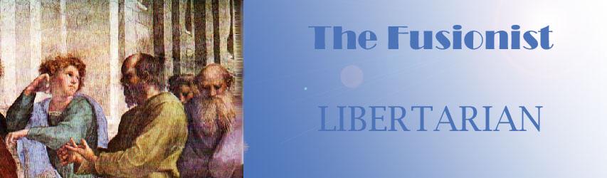 A Fusionist Libertarian