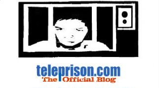 Teleprison . . . your news blog.