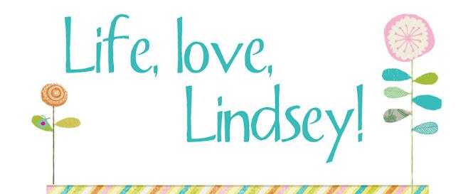 Life, Love, Lindsey