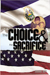 THE CHOICE and THE SACRIFICE