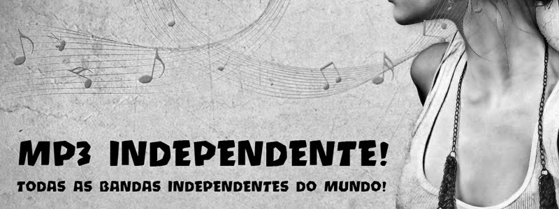MP3 INDEPENDENTE