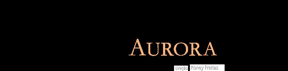 curta AURORA