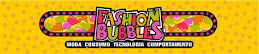 Fashion Bubbles - Revista eletrônica sobre Moda