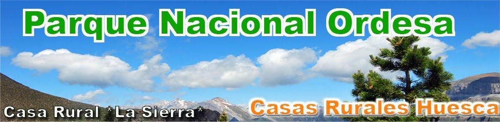 Casas Rurales Huesca  en el Parque Nacional Ordesa  y Monte Perdido