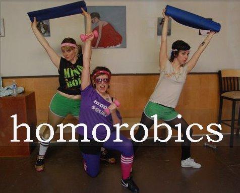Homorobics