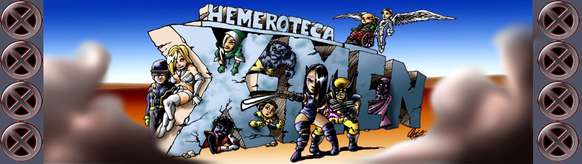 Hemeroteca XMEN. Series Regulares