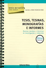 """""""Tesis, tesinas, monografías e informes"""" Mirta Botta"""