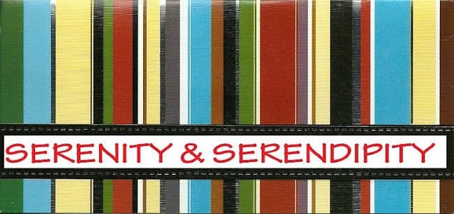 SERENITY AND SERENDIPITY