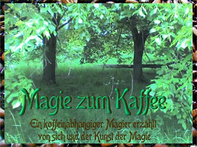 Magie zum Kaffee