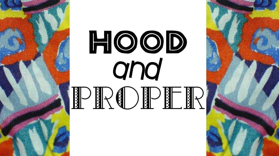 Hood and Proper