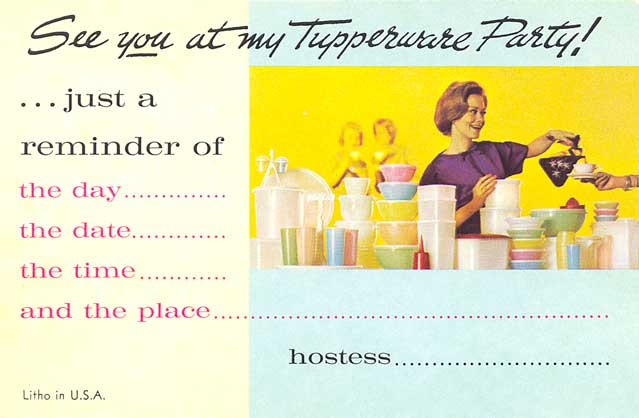first i have a tupperware party invitation postcard both front and back of the same postcard are shown this is from sometime in the 1960s