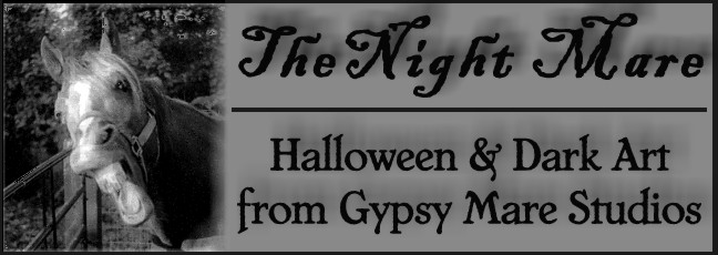 The Night Mare - Halloween & Dark Art from Gypsy Mare Studios