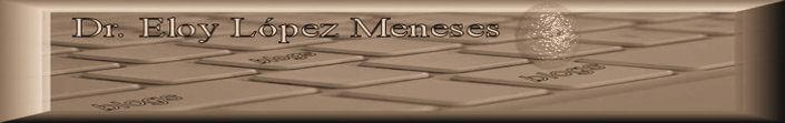 Dr. Eloy López Meneses