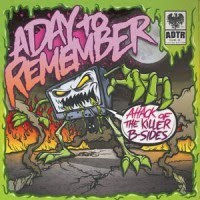 A+Day+To+Remember+ +Attack+Of+The+Killer+B Sides+EP+ +2010 Quesaen casi recomienda: A Day To Remember
