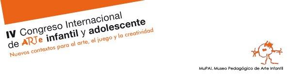 IV CONGRESO DE ARTE INFANTIL Y ADOLESCENTE. MUPAI
