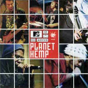 Planet Hemp - Ao Vivo MTV