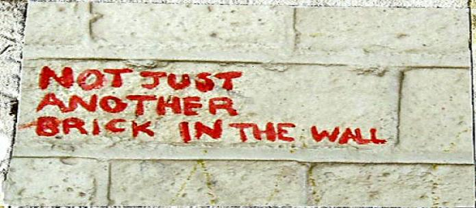 Not a Brick in the Wall!