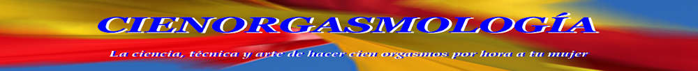 pruebas - cienorgasmología