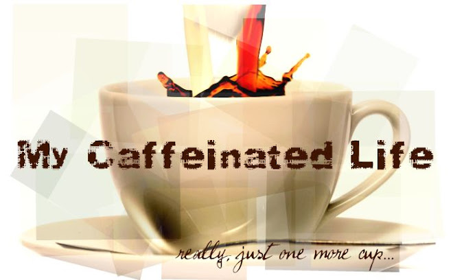 My Caffeinated Life