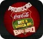 Promoção Coca-Cola - Deu a louca no Biro-Biro