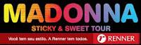 Lojas Renner - 1500 ingressos (com acompanhantes) para o show da Madonna