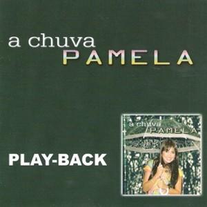 Pamela - A Chuva (Playback) 2002