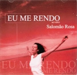 Salomão Rosa - Eu me rendo