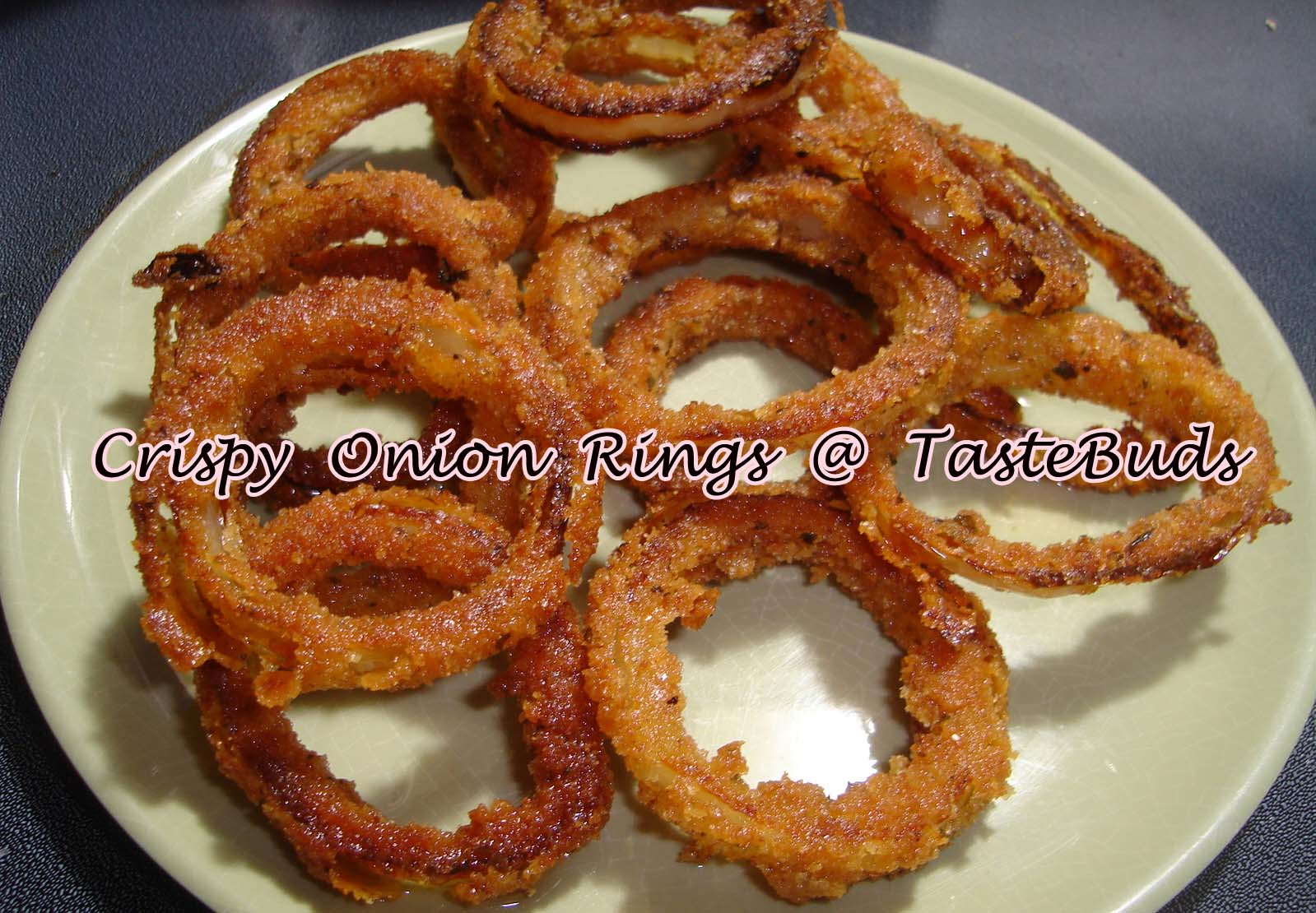 Taste Buds: Crispy Onion Rings
