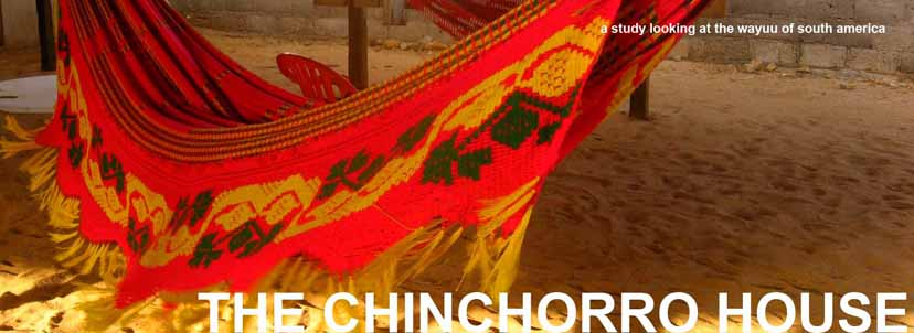 The Chinchorro House