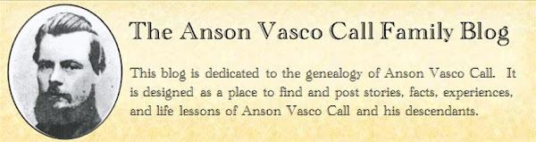 The Anson Vasco Call Family Blog