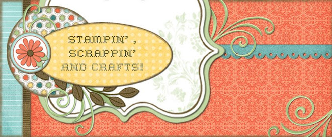 Stampin', Scrappin' and Crafts!