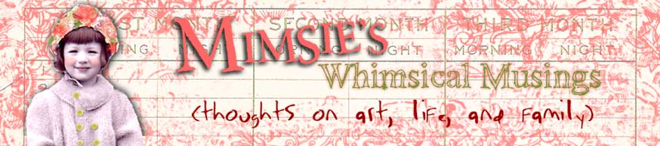 Mimsies Whimsical Musings