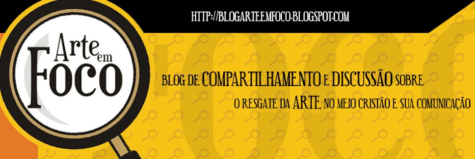 Blog ARTE EM FOCO