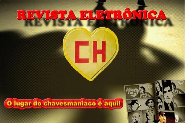 Revista Eletrônica CH → ツInteratividade, Notícias, Downloads, Curiosidadesツ